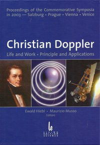 Christian Doppler: Life and Work, Principle and Applications